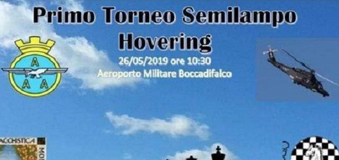 I Torneo Semilampo Hovering – Domenica 26 Maggio ore 10.30