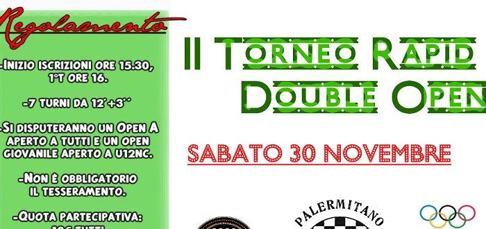 II Torneo Rapid Double Open – Sabato 30 Novembre ore 15:30